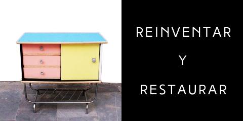 Reinventar y Restaurar