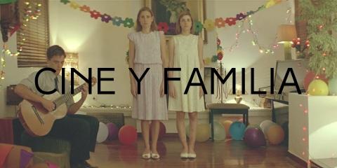 CINE Y FAMILIA