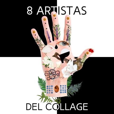 8 ARTISTAS DEL COLLAGE