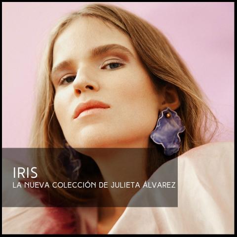 IRIS  La nueva colección de Julieta Álvarez
