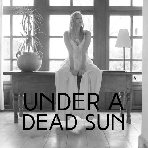 Under a Dead Sun