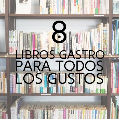 8 LIBROS GASTRO