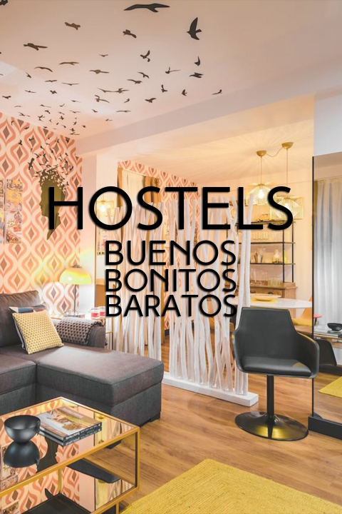 HOSTELS: BUENOS BONITOS BARATOS