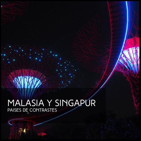 MALASIA Y SINGAPUR