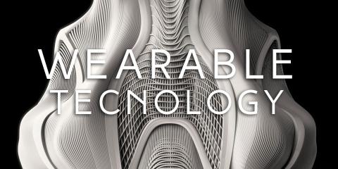 WEARABLE TECNOLOGY