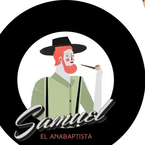 Samuel el anabaptista #3
