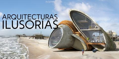 Arquitecturas Ilusorias
