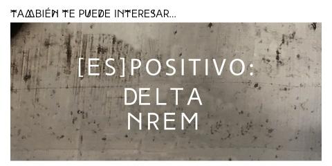 ssstendhal hipervinculo espositivo delta nrem