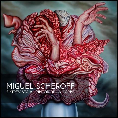 MIGUEL SCHEROFF
