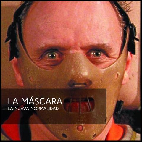 La máscara la nueva normalidad