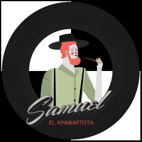 Samuel el Anabaptista #45
